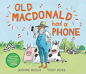Old McDonald had a phone.jpg
