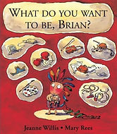 Picture Books - What Do You Want to be B
