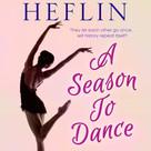 A Season to Dance