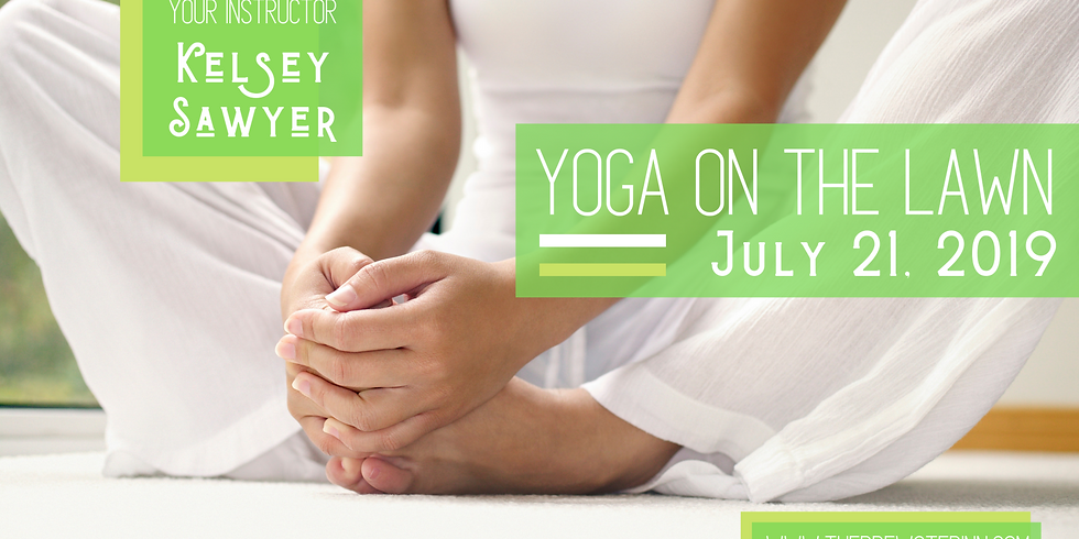 Yoga On The Lawn with Kelsey Sawyer