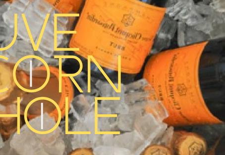 Veuve & Corn Hole Event on 6/8