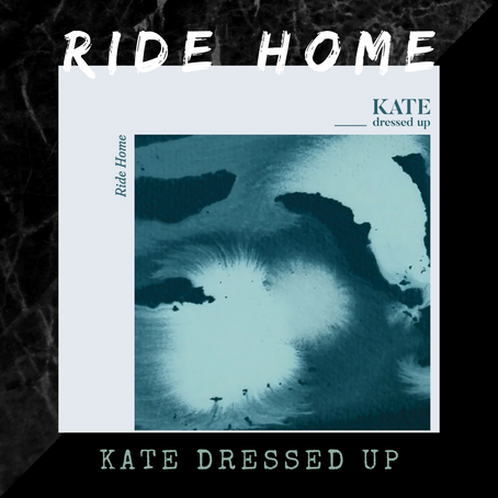 """Hop Into Kate Dressed Up's """"Ride Home"""""""