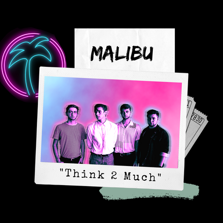 """A Merry Malibu Christmas: """"Think 2 Much"""" Out Now!"""