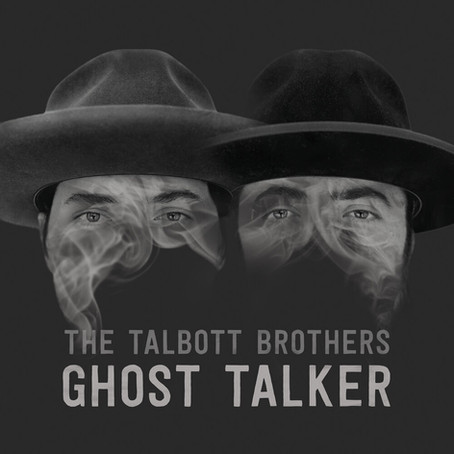 Haunting Harmonies in The Talbott Brother's Album 'Ghost Talker'