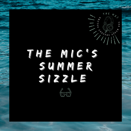Your Summer Staple: The MIC's Summer Sizzle Playlist