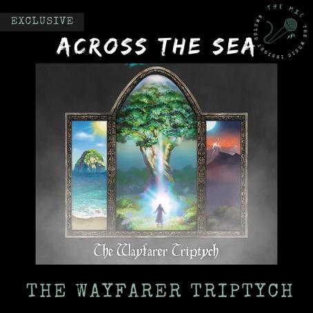 Fantasy, Folklore, Fairytales: Across The Sea's 'The Wayfarer Triptych'