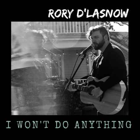"""What Would D'Lasnow Do?: Rory D'Lasnow Talks Grieving With New Single """"I Won't Do Anything"""""""