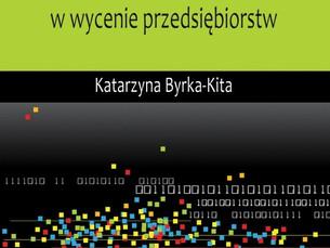 Katarzyna Byrka- Kita: Dylematy szacowania premii z tytułu kontroli w wycenie przedsiębiorstw