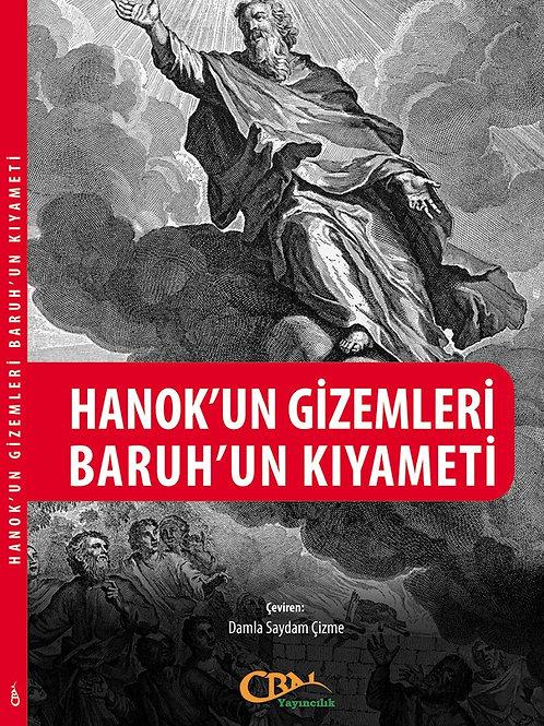 Hanok'un Gizemleri & Baruh'un Kıyameti