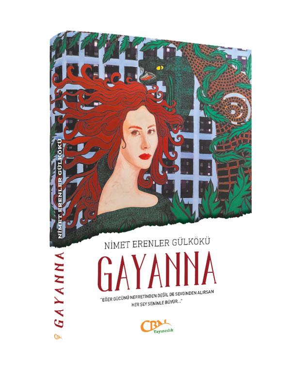 Gayanna- Nimet Erenler Gülkökü
