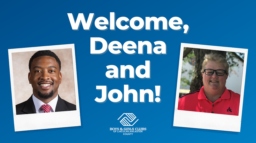 Welcome, Deena and John! Includes photos of Deena and John, new to the Boys & Girls Club team.