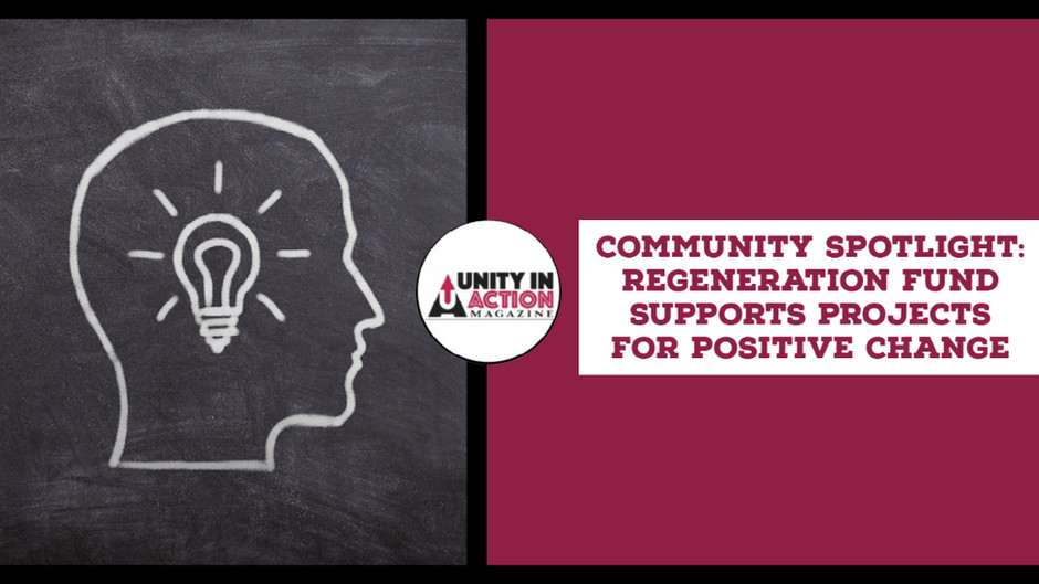 Community Spotlight: ReGeneration Fund Supports Projects For Positive Change