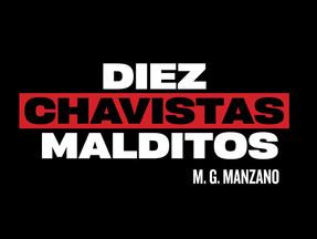 """Diez Chavistas Malditos"" - Reseña"