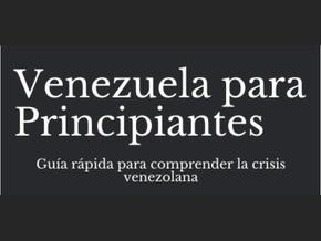 """Disponible la guía: """"Venezuela para Principiantes"""""""