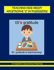 "TEACHING KIDS ABOUT APOSTROPHE ""S"" IN POSSESSIVES, by Habakkuk Educational Materials"