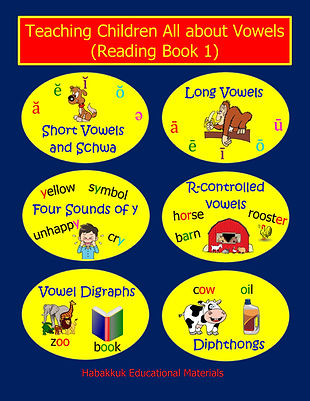 Teaching Children All about Vowels (Reading Book 1), by Habakkuk Educational Materials