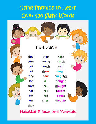 Using Phonics to Learn Over 450 Sight Words, by Habakkuk Educational Materials