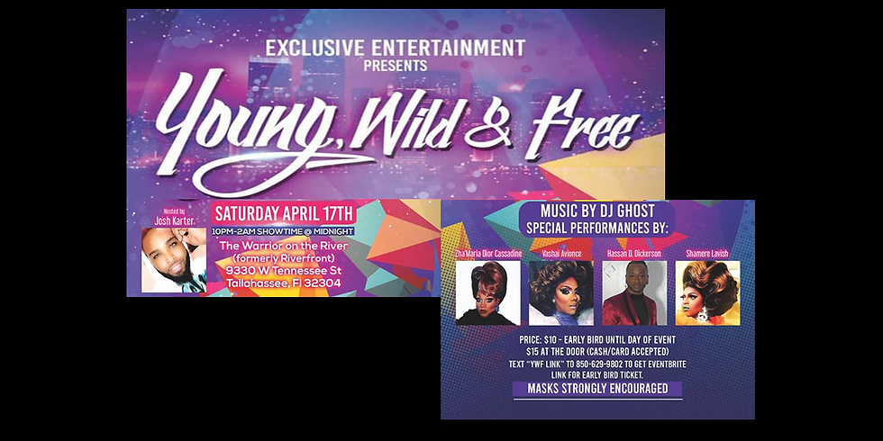 Young, Wild & Free Party + Drag Show!