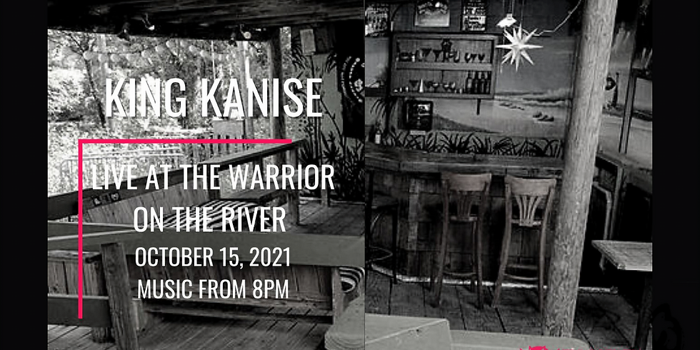 Live Music at The Warrior w/ King Kanise