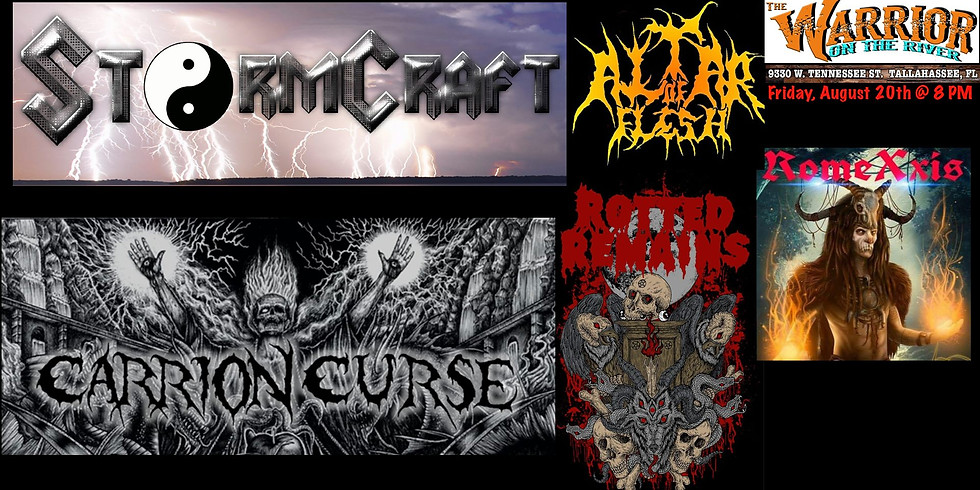 Carrion Curse, Altar of Flesh, StormCraft, Rotted Remains, & RomeXxis at the Warrior