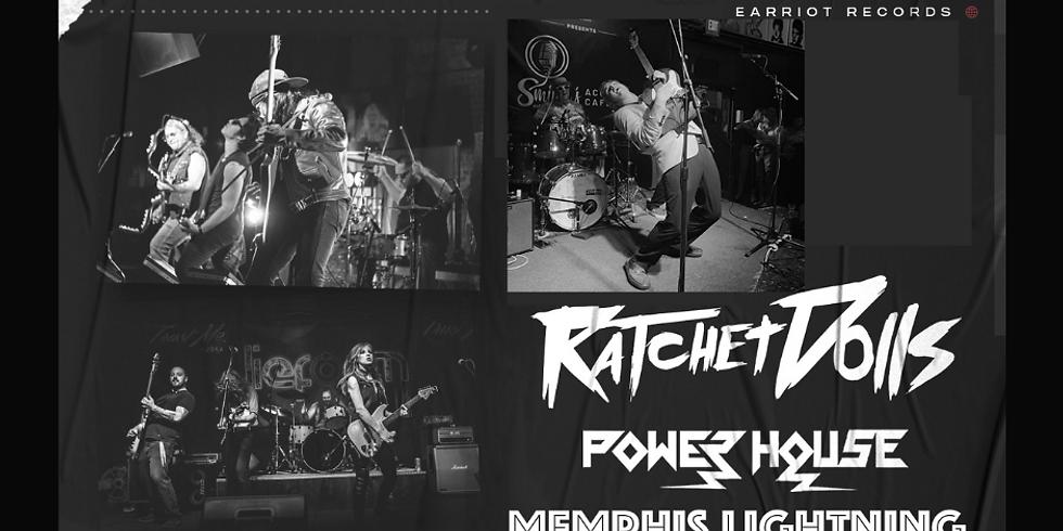 Bring The Noize Tour: Ratchet Dolls // Power House // Memphis Lightning