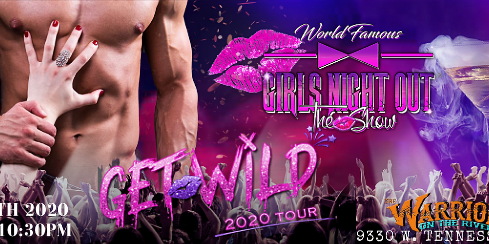"Girls Night Out  ""Get Wild"" Tour 2020"