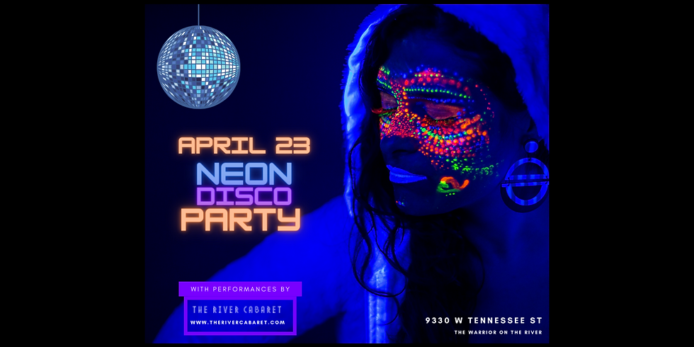 """The River Cabaret """"Neon Disco Party"""""""