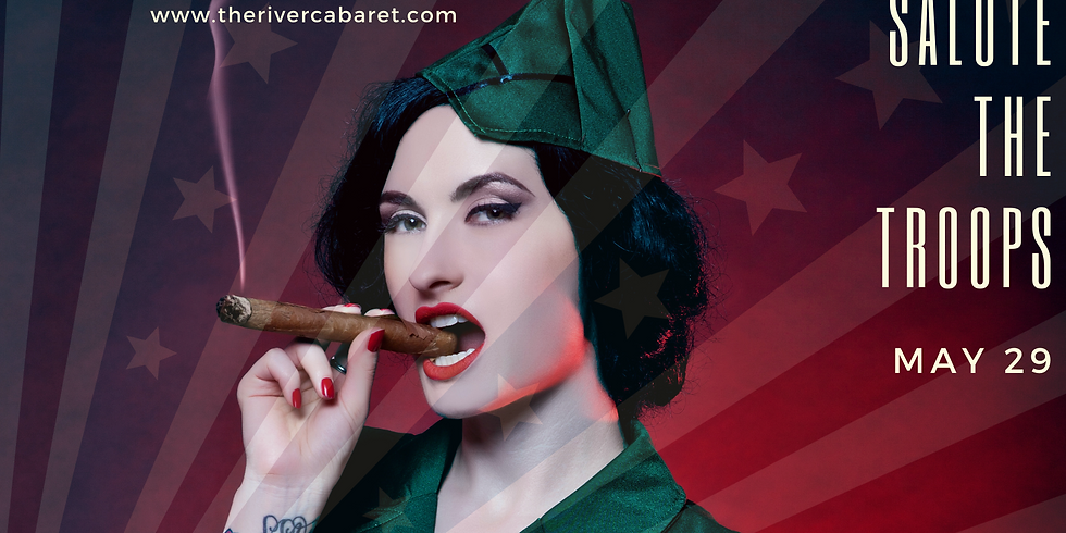 """The River Cabaret """"Salute the Troops"""""""