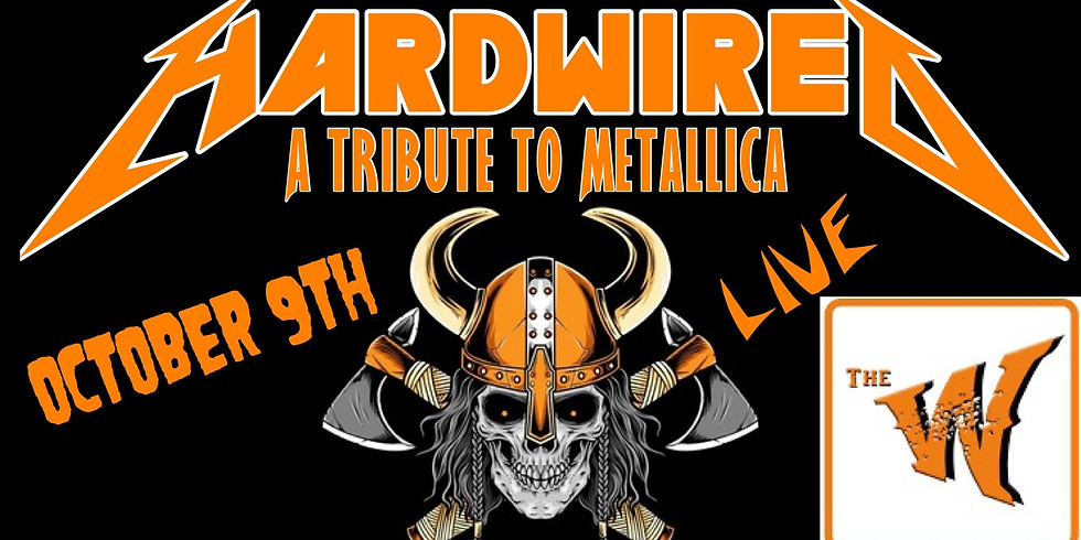 HARDWIRED a Tribute to Metallica at the Warrior
