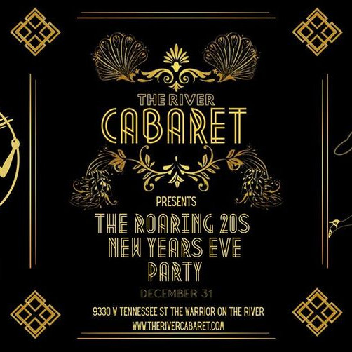 """The River Cabaret """"Roaring 20's"""" New Years Eve Party"""