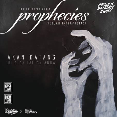 Teater Eksperimental Prophecies: Sebuah Interpretasi