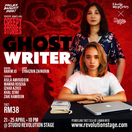 Teater Kompilasi: Creepy Stories - GHOSTWRITER