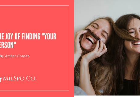 """The Joy of Finding """"Your Person"""""""