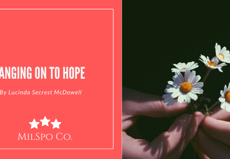 Hanging on to Hope- Guest Blogger
