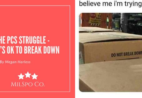 The PCS Struggle - It's OK to Break Down