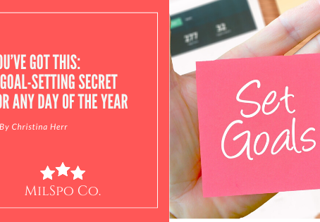 You've Got This: A Goal-Setting Secret for Any Day of the Year