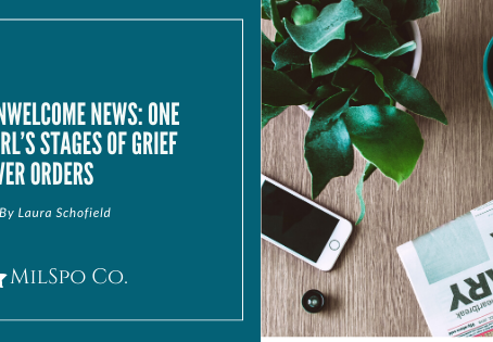 Unwelcome News: One Girl's Stages of Grief Over Orders