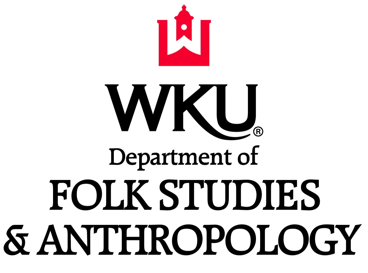 Department of Folk Studies and Anthropology Western Kentucky University
