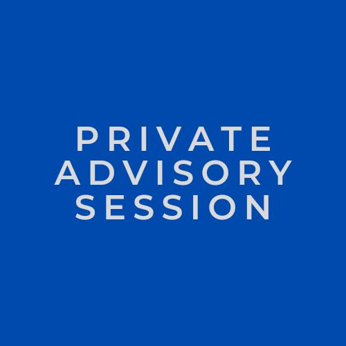 Private Advisory Session