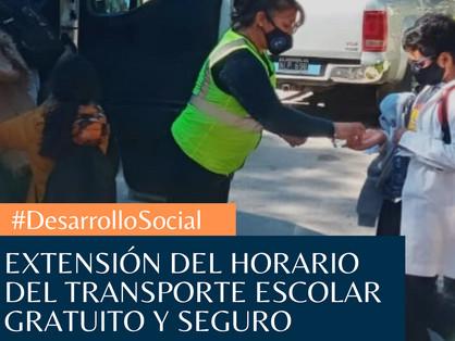 EXTENSIÓN EN EL HORARIO DEL TRANSPORTE ESCOLAR GRATUITO Y SEGURO