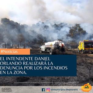 EL INTENDENTE DANIEL ORLANDO REALIZARA DENUNCIA POLICIAL POR INCENDIO EN POTRERO DE LOS FUNES