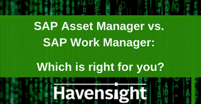 SAP Asset Manager vs. SAP Work Manager: Which is right for you?