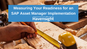 Measuring Your Readiness for an SAP Asset Manager Implementation