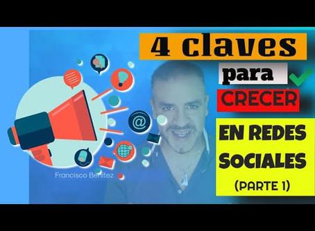 Video de formación # 4 : Las 4 claves para crecer en redes sociales PARTE 1