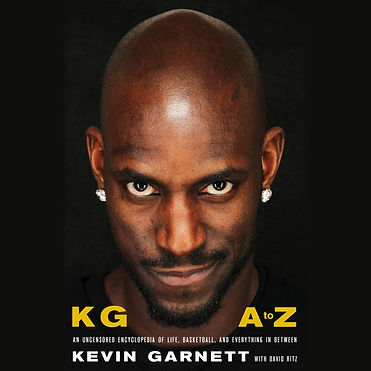 KG A to Z: An Uncensored Encyclopedia of Life, Basketball, and Everything in Between