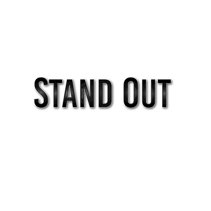 Stand Out written out