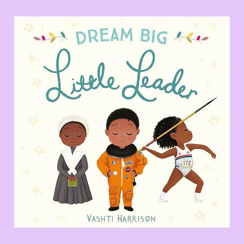 Dream Big Little Leader Board Book - Grumpy Kid