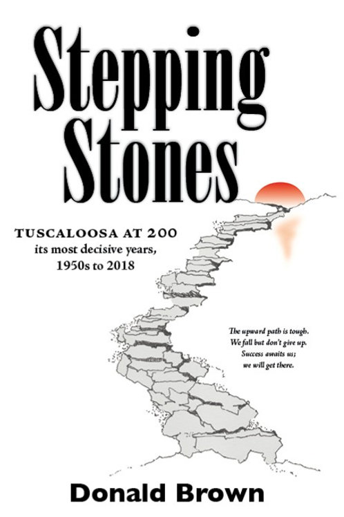 Stepping Stones: Tuscaloosa at 200