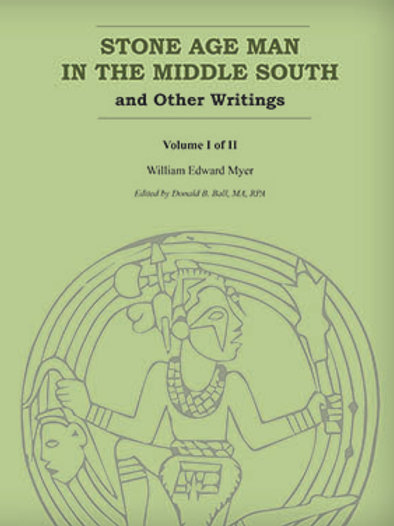 Stone Age Man in the Middle South and Other Writings 2V