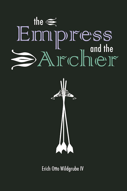 The Empress and the Archer